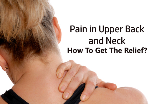 10 Best Tips On How To Relieve Upper Back And Neck Pain